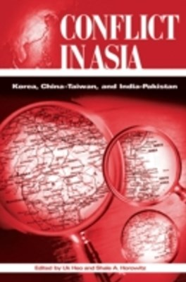 (ebook) Conflict in Asia: Korea, China-Taiwan, and India-Pakistan