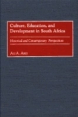 (ebook) Culture, Education, and Development in South Africa: Historical and Contemporary Perspectives