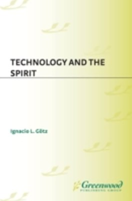 (ebook) Technology and the Spirit
