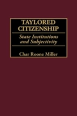 (ebook) Taylored Citizenship: State Institutions and Subjectivity
