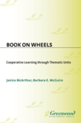 Books on Wheels: Cooperative Learning Through Thematic Units