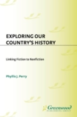 Exploring Our Country's History: Linking Fiction to Nonfiction