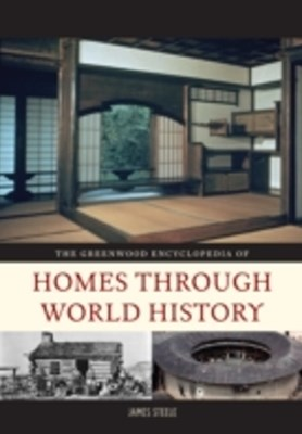 (ebook) Greenwood Encyclopedia of Homes through World History [3 volumes]
