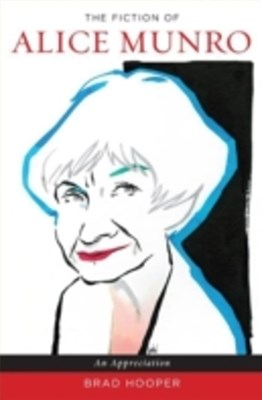 Fiction of Alice Munro: An Appreciation