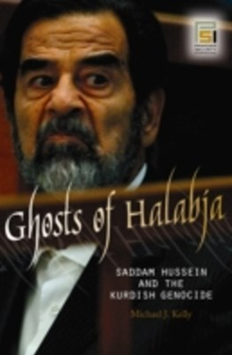 (ebook) Ghosts of Halabja: Saddam Hussein and the Kurdish Genocide