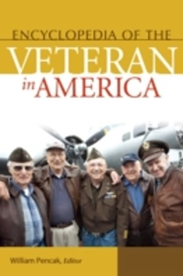 Encyclopedia of the Veteran in America [2 volumes]