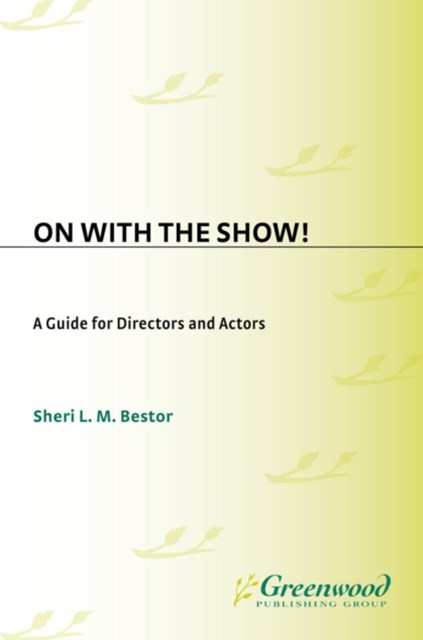 (ebook) On with the Show! A Guide for Directors and Actors