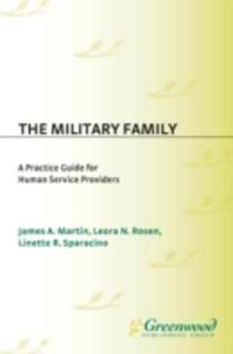 Military Family: A Practice Guide for Human Service Providers
