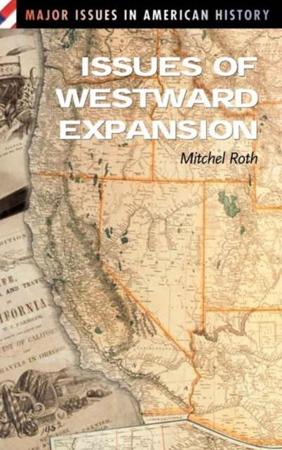 Issues of Westward Expansion