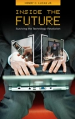 (ebook) Inside the Future: Surviving the Technology Revolution