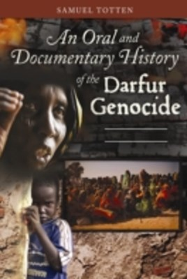 (ebook) Oral and Documentary History of the Darfur Genocide [2 volumes]