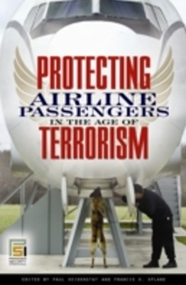 (ebook) Protecting Airline Passengers in the Age of Terrorism