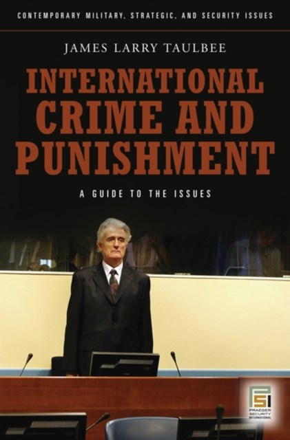 (ebook) International Crime and Punishment: A Guide to the Issues