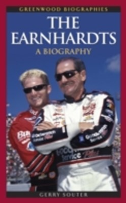 Earnhardts: A Biography