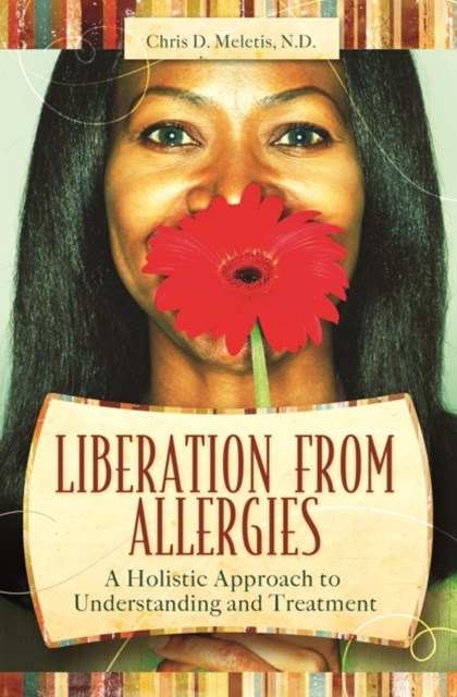 (ebook) Liberation from Allergies: Natural Approaches to Freedom and Better Health