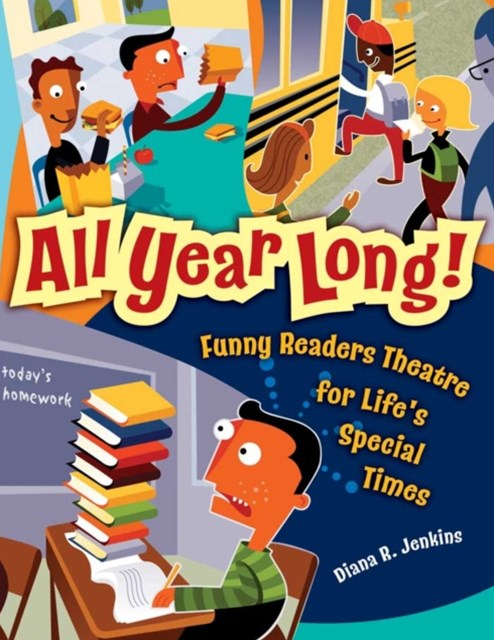 All Year Long! Funny Readers Theatre for Life's Special Times