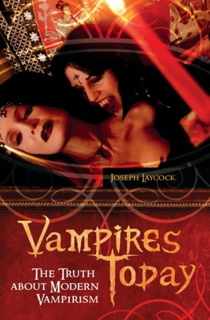 (ebook) Vampires Today: The Truth about Modern Vampirism