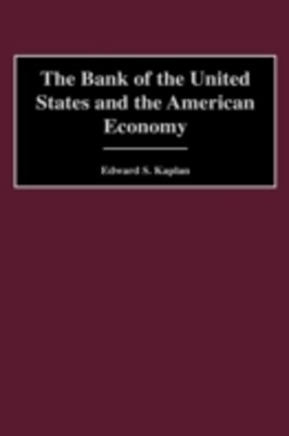 Bank of the United States and the American Economy