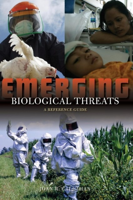 Emerging Biological Threats