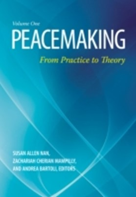 Peacemaking: From Practice to Theory [2 volumes]