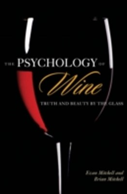 (ebook) Psychology of Wine: Truth and Beauty by the Glass