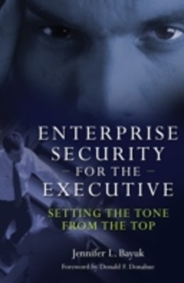 (ebook) Enterprise Security for the Executive: Setting the Tone from the Top