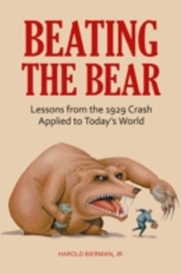 Beating the Bear: Lessons from the 1929 Crash Applied to Today's World