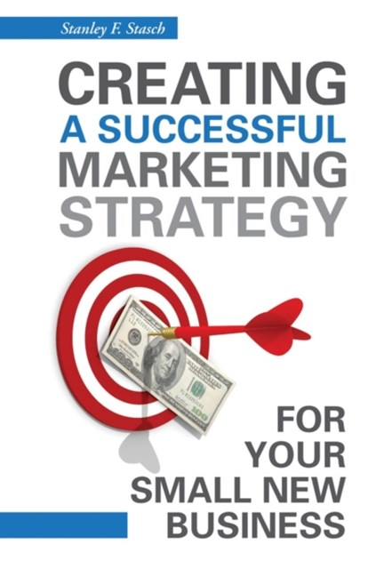 (ebook) Creating a Successful Marketing Strategy for Your Small New Business
