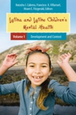 Latina and Latino Children's Mental Health [2 volumes]