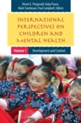 International Perspectives on Children and Mental Health [2 volumes]