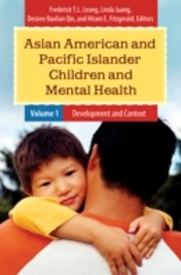 Asian American and Pacific Islander Children and Mental Health [2 volumes]