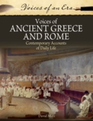 Voices of Ancient Greece and Rome: Contemporary Accounts of Daily Life