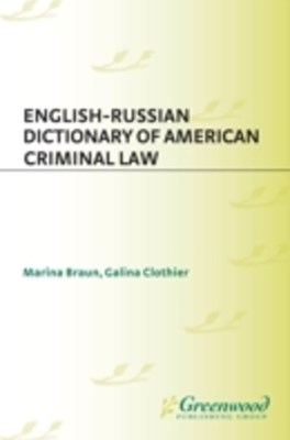 English-Russian Dictionary of American Criminal Law