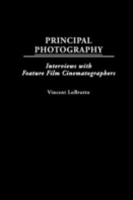 (ebook) Principal Photography: Interviews with Feature Film Cinematographers