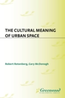 Cultural Meaning of Urban Space
