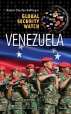 Global Security Watch-Venezuela