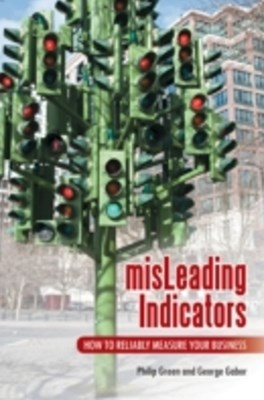 (ebook) misLeading Indicators: How to Reliably Measure Your Business