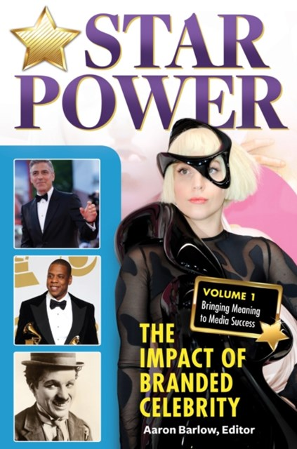 (ebook) Star Power: The Impact of Branded Celebrity [2 volumes]