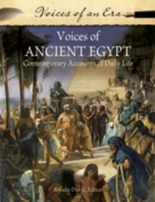 (ebook) Voices of Ancient Egypt: Contemporary Accounts of Daily Life