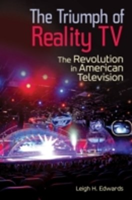 (ebook) Triumph of Reality TV: The Revolution in American Television