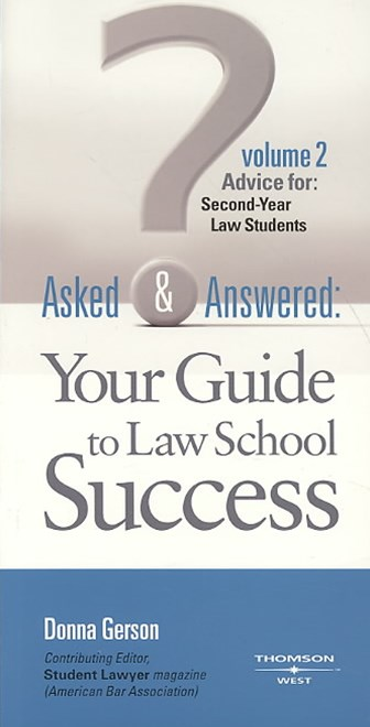 Asked and Answered: Advice for Second-Year Law Students