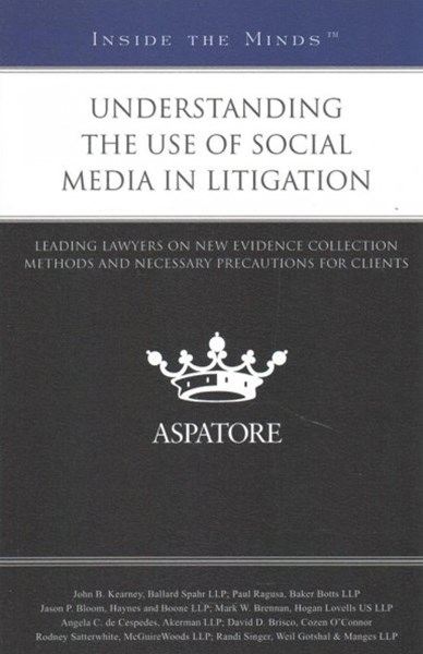 Understanding the Use of Social Media in Litigation