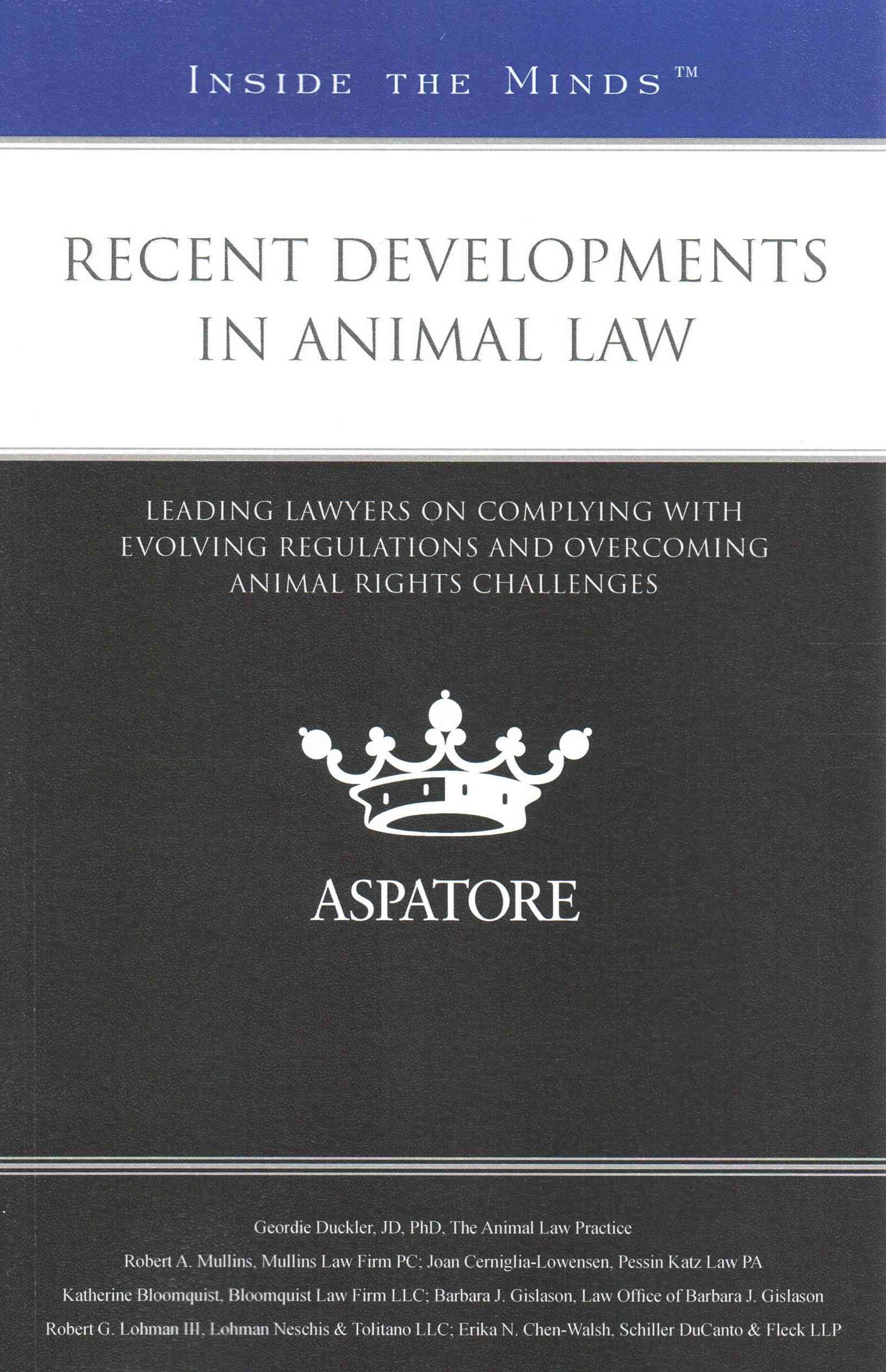 Recent Developments in Animal Law