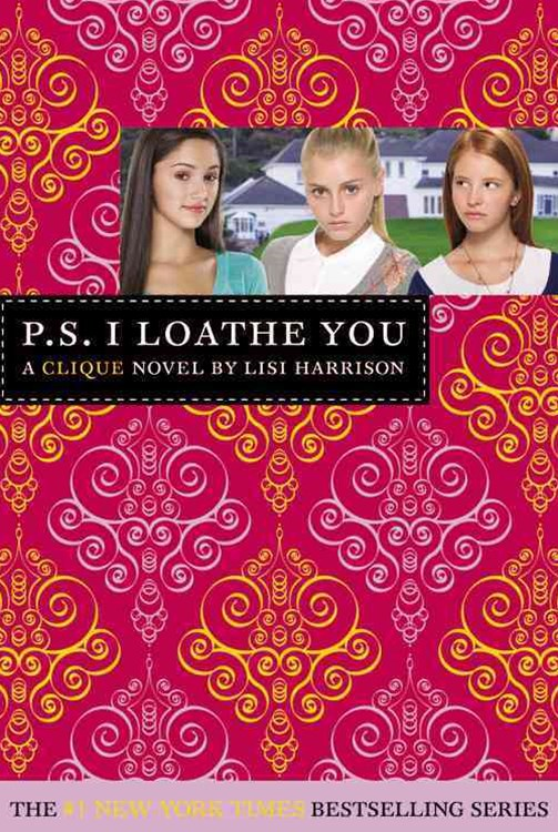 P. S. I Loathe You