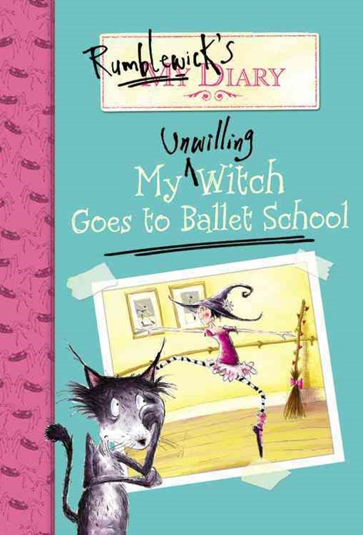 My Unwilling Witch Goes to Ballet School