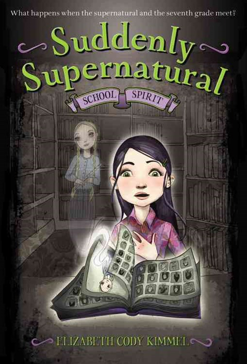 Suddenly Supernatural: School Spirit