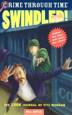 Crime Through Time #1: Swindled!