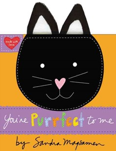 You're Purrfect to Me by Sandra Magsamen (9780316133524) - HardCover - Non-Fiction Animals