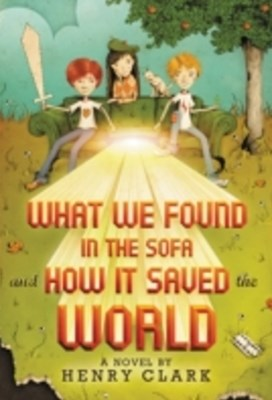 (ebook) What We Found in the Sofa and How It Saved the World