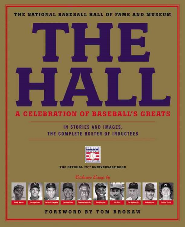 The Hall - A Celebration of Baseball's Greats